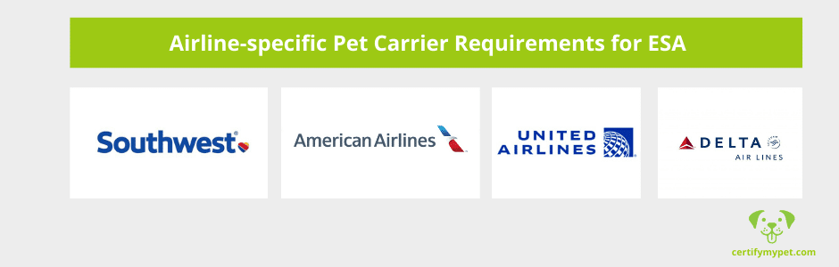 ESA Airline-specific Pet Carrier Requirements